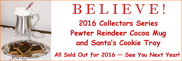 2015 Collectors Series Pewter Reindeer Cocoa Mug and Santa's Cookie Tray